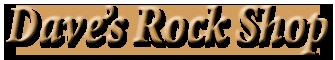 Davesrockshop